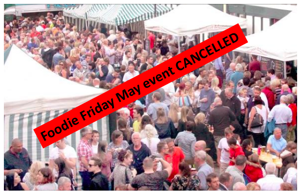 Foodie Friday May event cancelled