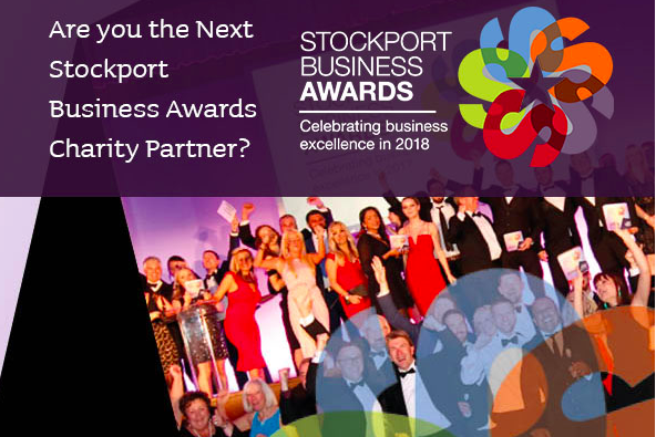 Stockport Business Awards 2018 entries open for charity partner